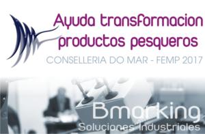 Subvención a la transformación de productos pesqueros y acuicultura para 2017.